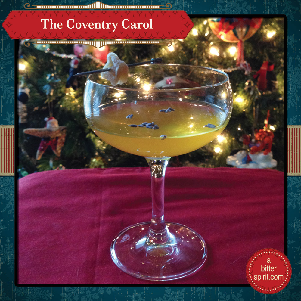The Coventry Carol Cocktail - ABitterSpirit.com