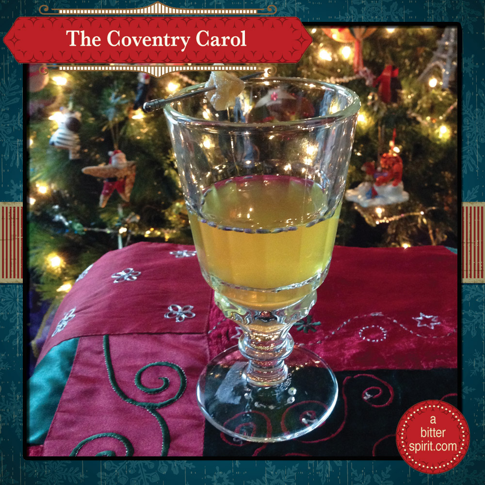 The Coventry Carol Cocktail (Hot Version) - ABitterSpirit.com