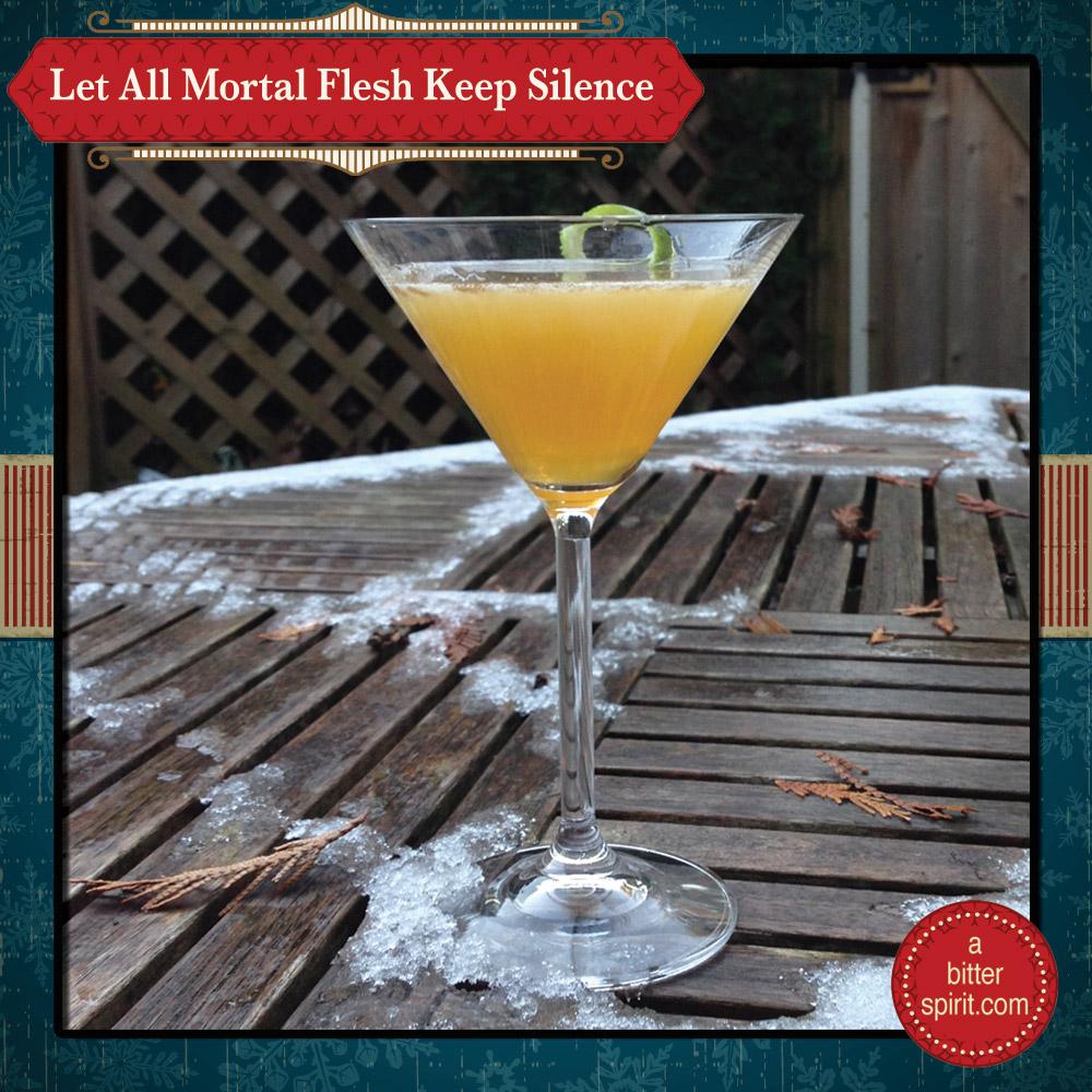 The All Mortal Flesh Keep Silence Cocktail - ABitterSpirit.com