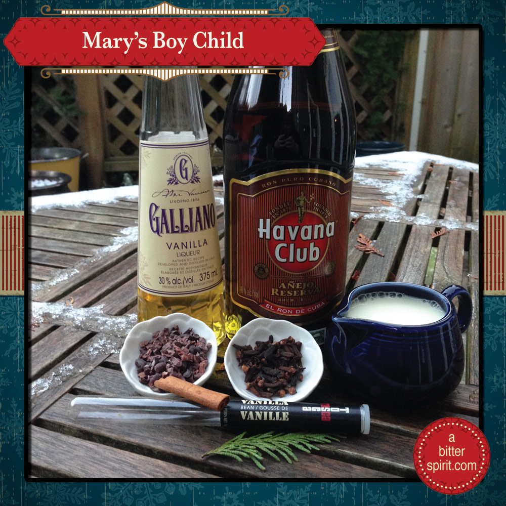 The Mary's Boy Child Cocktail Ingredients - ABitterSpirit.com