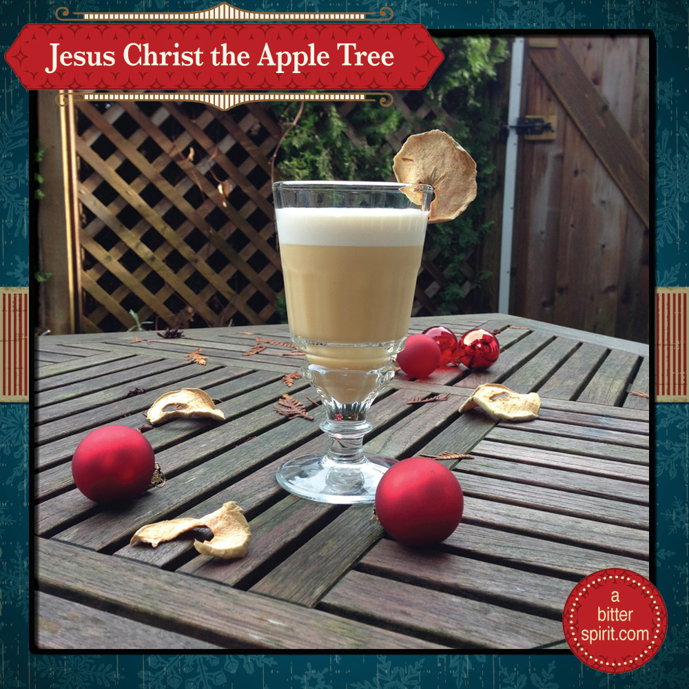 The Jesus Christ the Apple Tree Cocktail - ABitterSpirit.com