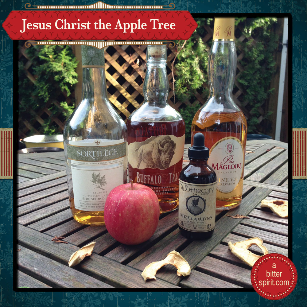 The Jesus Christ the Apple Tree Cocktail Ingredients - ABitterSpirit.com