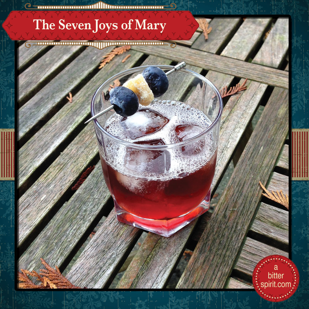 The Seven Joys of Mary Cocktail - ABitterSpirit.com