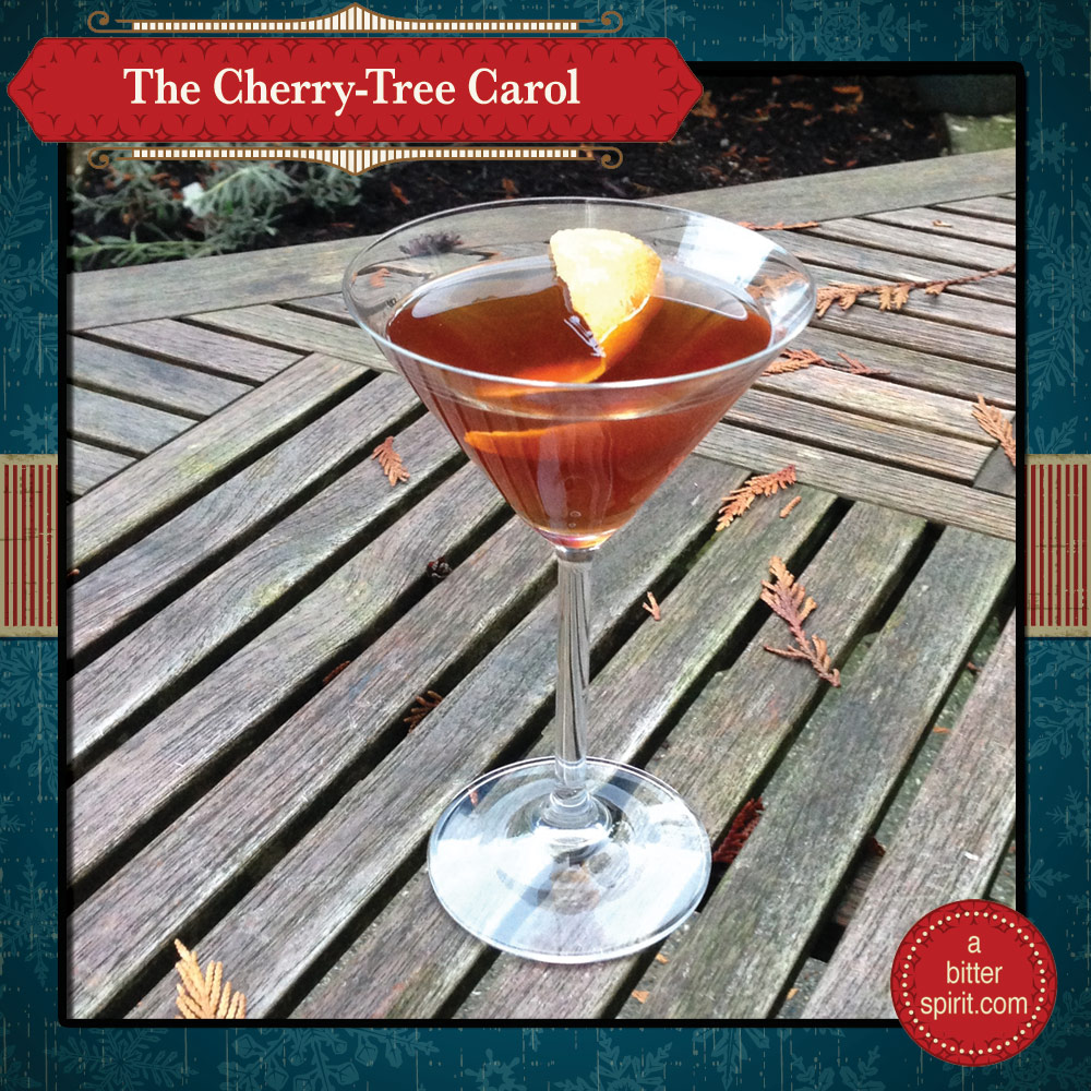 The Cherry Tree Carol Cocktail - ABitterSpirit.com
