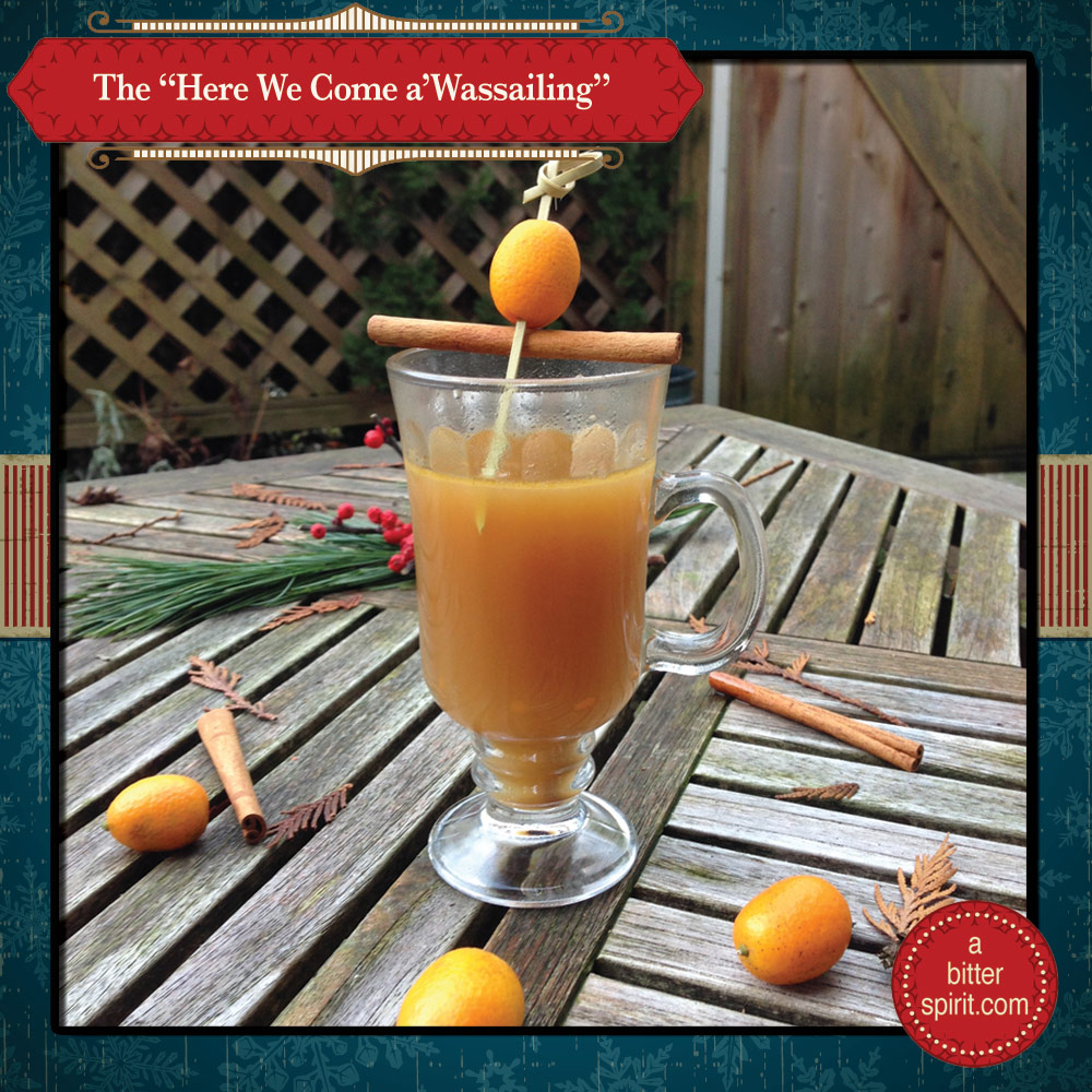 The Here We Come a'Wassailing Cocktail - ABitterSpirit.com