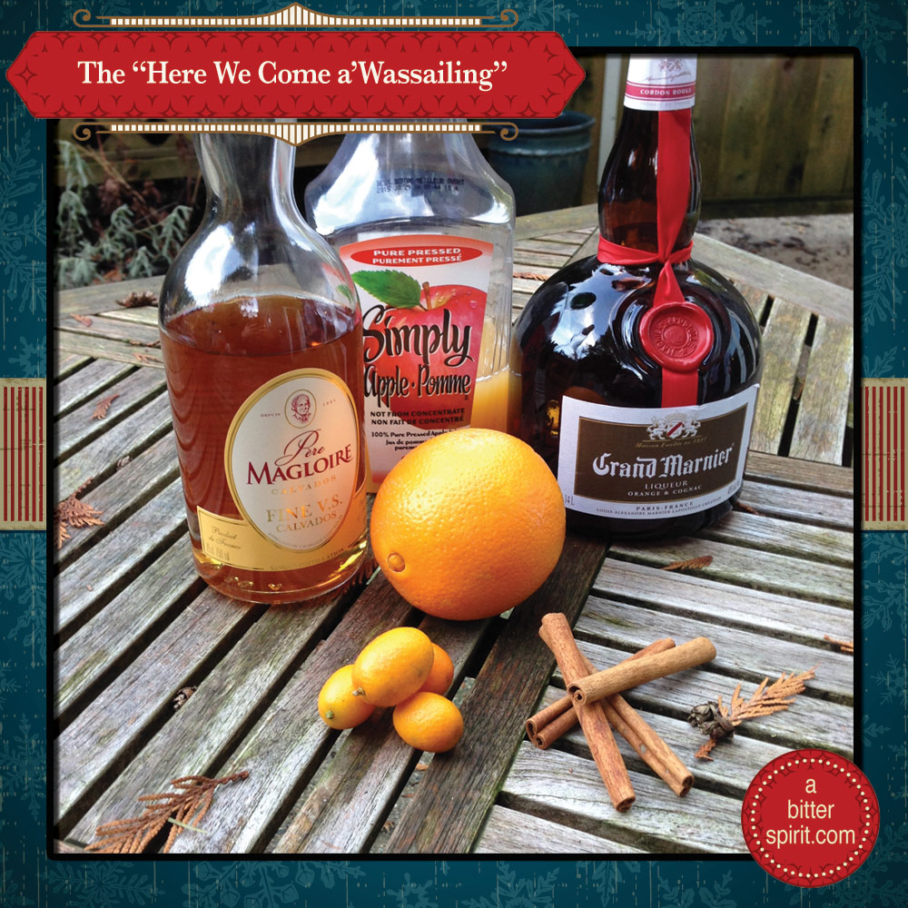The Here We Come a'Wassailing Cocktail Ingredients - ABitterSpirit.com