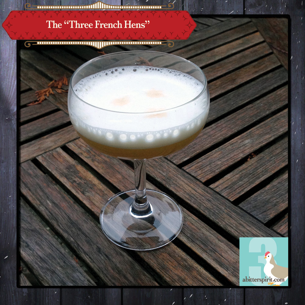 The 'Three French Hens' Cocktail - ABitterSpirit.com