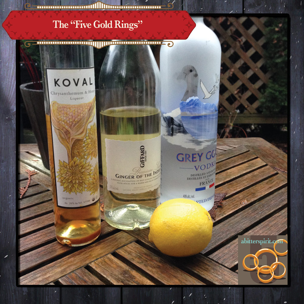 The 'Five Gold Rings' Cocktail Ingredients - ABitterSpirit.com