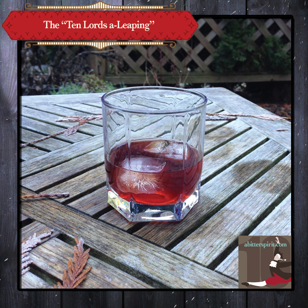 The 'Ten Lords a-Leaping' Cocktail - ABitterSpirit.com