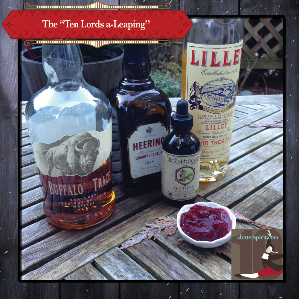 The 'Ten Lords a-Leaping' Cocktail Ingredients - ABitterSpirit.com